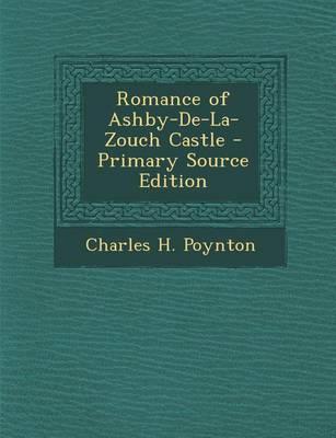 Picture of Romance of Ashby-de-La-Zouch Castle