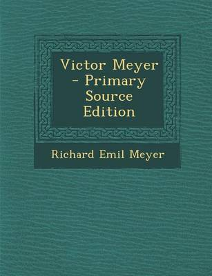 Picture of Victor Meyer - Primary Source Edition