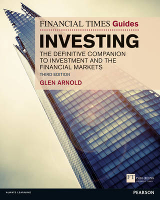 Picture of The Financial Times Guide to Investing: The Definitive Companion to Investment and the Financial Markets