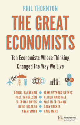 Picture of The Great Economists: Ten Economists Whose Thinking Changed the Way We Live