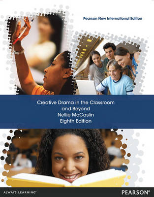 Picture of Creative Drama in the Classroom and Beyond