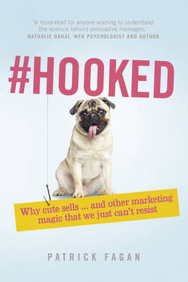 Picture of Hooked: Why Cute Sells...and Other Marketing Magic That We Just Can't Resist