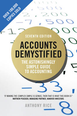 Picture of Accounts Demystified: The Astonishingly Simple Guide to Accounting