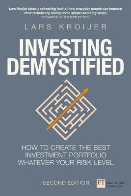 Picture of Investing Demystified: How to Create the Best Investment Portfolio Whatever Your Risk Level
