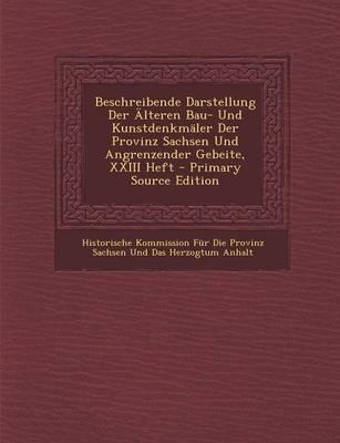 Picture of Beschreibende Darstellung Der Alteren Bau- Und Kunstdenkmaler Der Provinz Sachsen Und Angrenzender Gebeite, XXIII Heft - Primary Source Edition