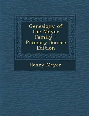 Picture of Genealogy of the Meyer Family