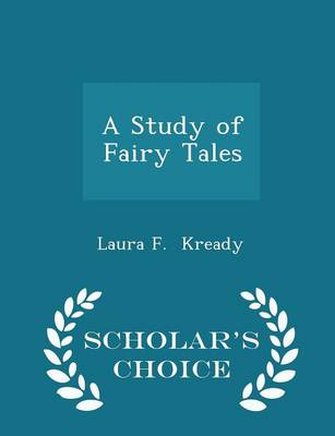Picture of A Study of Fairy Tales - Scholar's Choice Edition