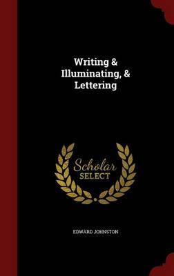 Picture of Writing & Illuminating, & Lettering