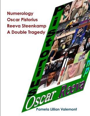 Picture of Numerology Oscar Pistorius Reeva Steenkamp A Double Tragedy