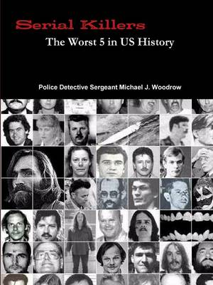 Picture of Serial Killers The Worst 5 in US History
