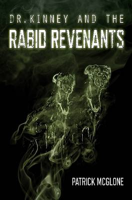 Picture of Dr. Kinney and the Rabid Revenants