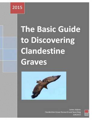Picture of Missing Persons --Basic Guide to Discovering Clandestine Graves
