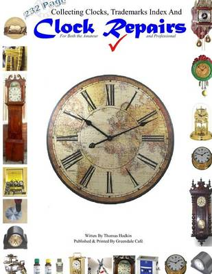 Picture of Collecting Clocks Clock Repairs & Trademarks Index