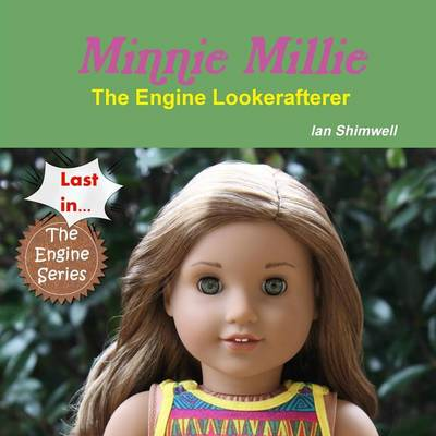 Picture of Minnie Millie the Engine Lookerafterer
