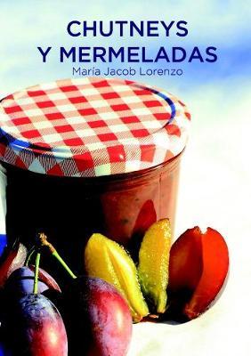 Picture of Chutneys y Mermeladas (Edicion De Bolsillo)