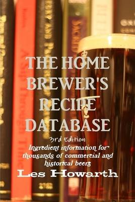 Picture of The Home Brewer's Recipe Database, 3rd Edition - Hard Cover