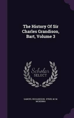 Picture of The History of Sir Charles Grandison, Bart, Volume 3