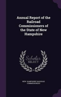 Picture of Annual Report of the Railroad Commissioners of the State of New Hampshire