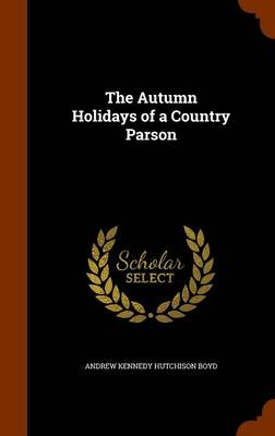 Picture of The Autumn Holidays of a Country Parson