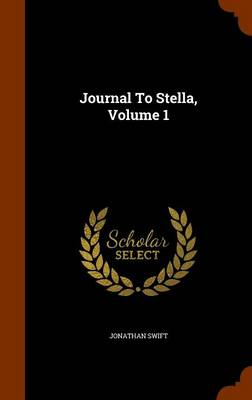 Picture of Journal to Stella, Volume 1