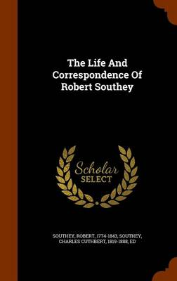 Picture of The Life and Correspondence of Robert Southey