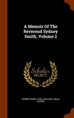 Picture of A Memoir of the Reverend Sydney Smith, Volume 2