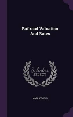 Picture of Railroad Valuation and Rates