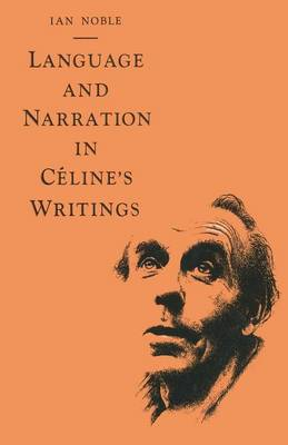 Picture of Language and Narration in Celine's Writings: The Challenge of Disorder: 1987