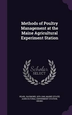 Picture of Methods of Poultry Management at the Maine Agricultural Experiment Station