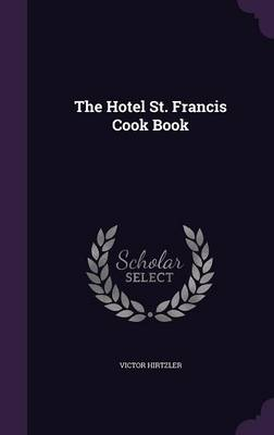 Picture of The Hotel St. Francis Cook Book