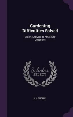 Picture of Gardening Difficulties Solved: Expert Answers to Amateurs' Questions