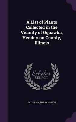 Picture of A List of Plants Collected in the Vicinity of Oquawka, Henderson County, Illinois
