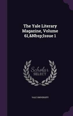Picture of The Yale Literary Magazine, Volume 61, Issue 1