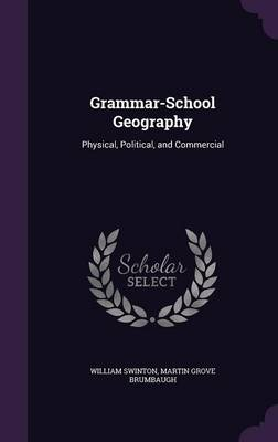 Picture of Grammar-School Geography: Physical, Political, and Commercial