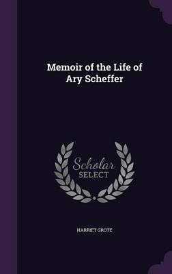 Picture of Memoir of the Life of Ary Scheffer