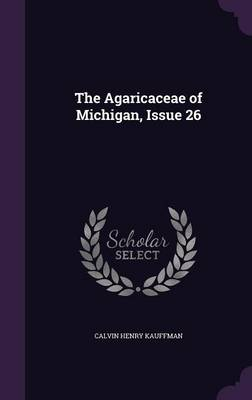 Picture of The Agaricaceae of Michigan, Issue 26