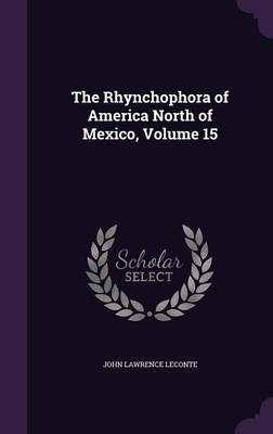 Picture of The Rhynchophora of America North of Mexico, Volume 15