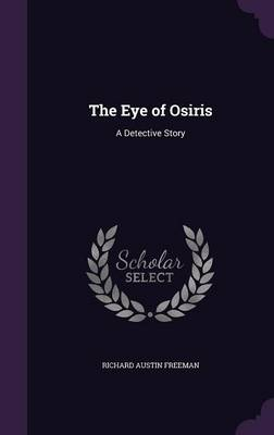 Picture of The Eye of Osiris: A Detective Story