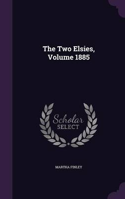 Picture of The Two Elsies, Volume 1885
