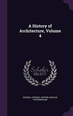 Picture of A History of Architecture, Volume 4