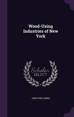 Picture of Wood-Using Industries of New York