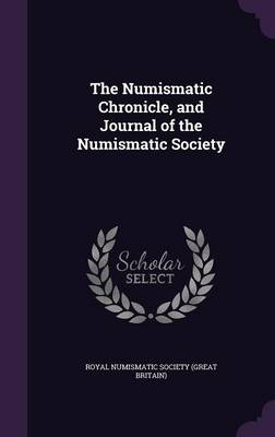 Picture of The Numismatic Chronicle, and Journal of the Numismatic Society