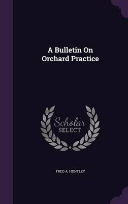 Picture of A Bulletin on Orchard Practice