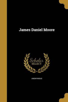 Picture of James Daniel Moore