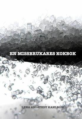 Picture of En Missbrukares Kokbok