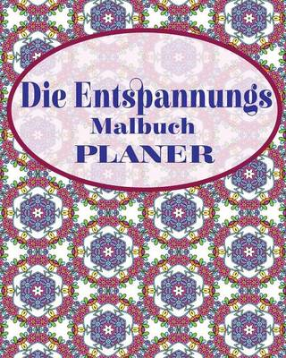 Picture of Die Entspannungs Malbuch Planer