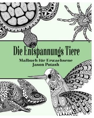 Picture of Die Entspannungs Tiere Malbuch Fur Erwachsene