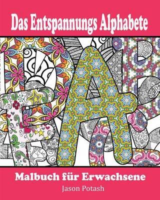Picture of Das Entspannungs Alphabete Malbuch Fur Erwachsene