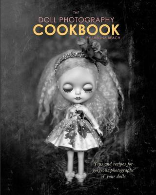Picture of The Doll Photography Cookbook