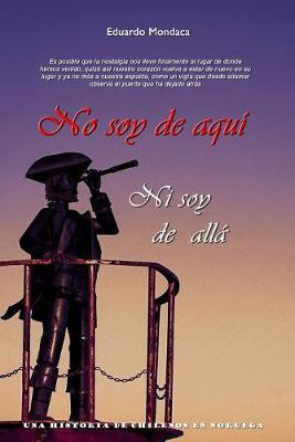 Picture of No Soy De Aqui Ni Soy De Alla